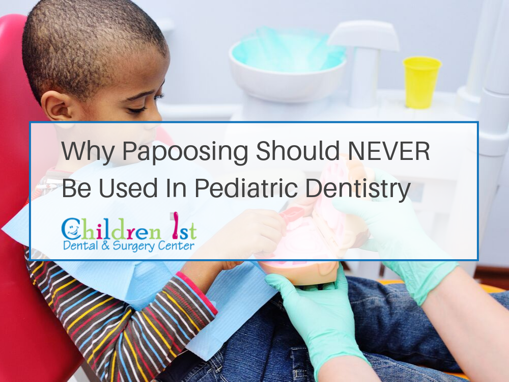 What is Papoosing? Children 1st Dental